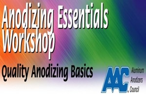 AAC Level 1 Anodizing Essentials Workshop Is January 21