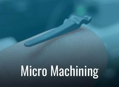 Micro Machining