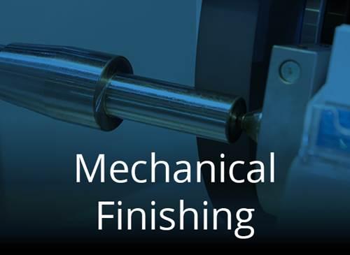 Mechanical Finsihing