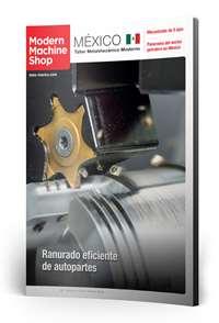 Marzo Modern Machine Shop México número de revista