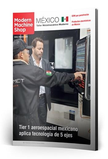 Edición Abril 2020 Modern Machine Shop México.