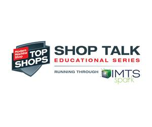 Shop Talk Educational Series