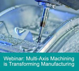 Siemens Multi-Axis Machining Webinar