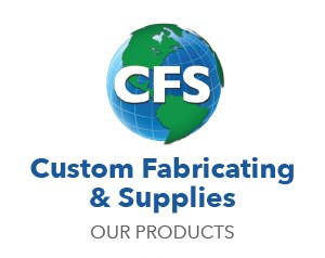 Custom Fabricating & Supplies products