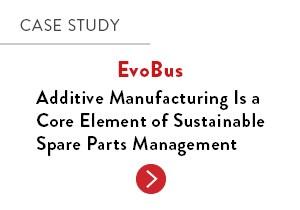 Automotive Case Study: EvoBus – Additive manufacturing