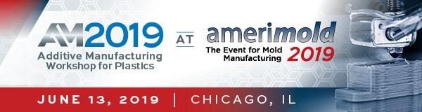 AM2019 - Additive Manufacturing Workshop for Plastics