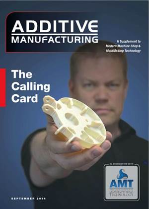 Now Available: Additive Manufacturing September 2014 Digital Edition