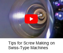 Tips for Screw Making on Swiss-Type Machines