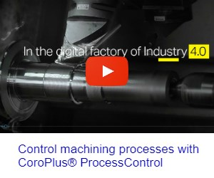 Control machining processes with CoroPlus® ProcessControl