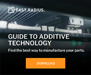 Fast Radius Guide to AM Technology