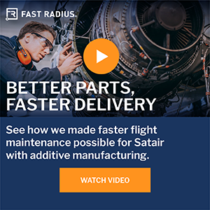 Additive Aerospace Fast Radius Satair
