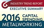 2016 Capital Spending Report: Metalworking