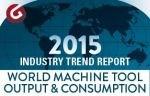 2015 World Machine Tool Output & Consumption Survey