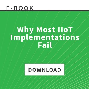 E-Book: Why Most IIoT Implementations Fail