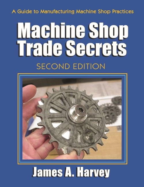 Machine Shop Trade Secrets from Industrial Press