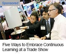Five Ways to Embrace Continuous Learning at a Trade Show