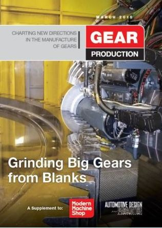 March 2015 Gear Production Digital Edition Available