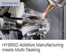 Mazak HYBRID Additive Manufacturing and Multi-Tasking Machining