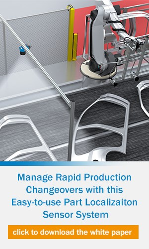 Manage Rapid Production Changeovers with this Part Localization Sensor System
