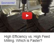 High Efficiency vs. High Feed Milling