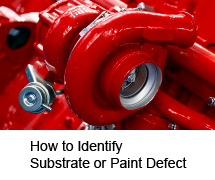 How to Identify Substrate or Paint Defect