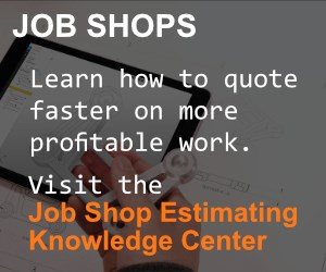 The Keys to More Profitable Job Shop Esitmating