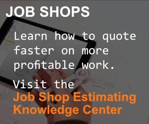 The Keys to More Profitable Job Shop Esitmating