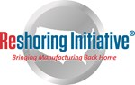 Reshoring Initiative: Bringing Manufacturing Back Home