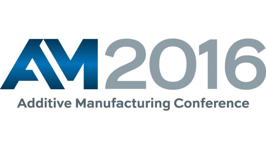 Additive Manufacturing Conference 2016
