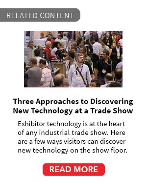 Three Approaches to Discovering New Technology at a Trade Show