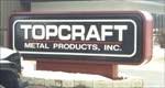 Topcraft Metal Products, Inc.