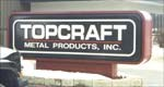 Topcraft Metal Products, Inc.