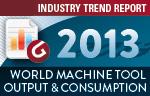 2013 World Machine Tool Report