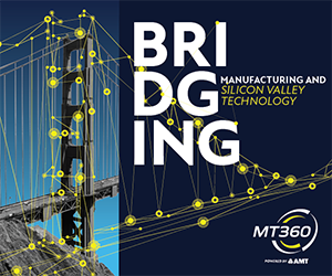 Bridging Manufacturing & Silicon Valley Technology