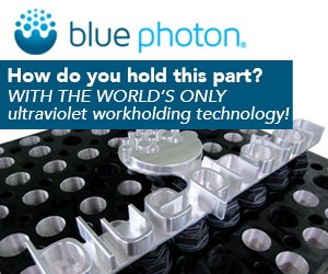 Blue Photon Ultraviolet Workholding Technology