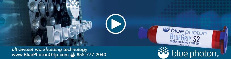 Blue Photon Ultraviolet Workholding Technology