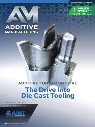 November 2019 Additive Manufacturing magazine