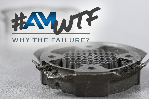 Support Structures and Build Layout Lead to Series of Fails — AM: Why the Failure? #4 image