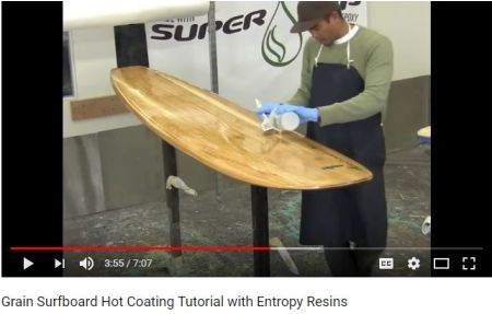 Entropy Resins customer support Grain Surfboard hot coating video tutorial