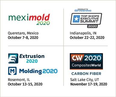 Meximold 2020 Extrusion 2020 Top Shops Executive Summit Molding 2020 Carbon Fiber Composites World 2020