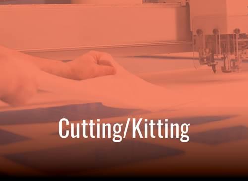 Cutting/Kitting