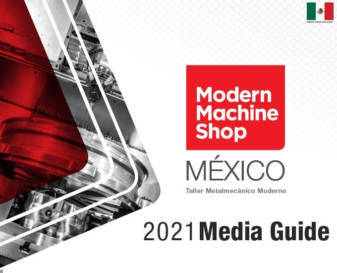 2021 Modern Machine Shop Mexico Media Guide