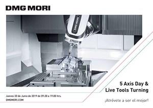 El próximo 20 de junio, DMG MORIorganiza el 5 axis Day & Live Tools Turningen el que realizará demostraciones en vivo de sus centros de mecanizado de 5 ejes..
