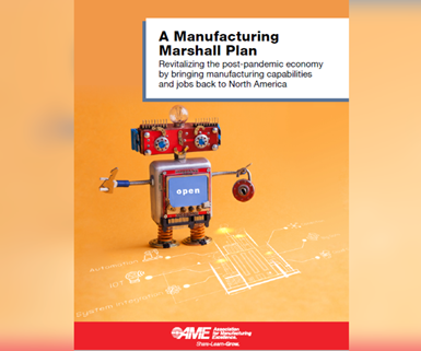 A Manufacturing Marshall Plan, documento técnico de la Association for Manufacturing Excellence (AME) .