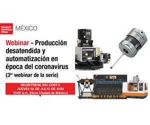 Producción desatendida y automatización en época del coronavirus (3er webinar de la serie)
