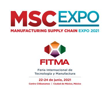 Manufacturing Supply Chain Expo (MSC EXPO) se realizará en paralelo a laFeria Internacional deTecnología y Manufactura(FITMA), del22 al 24 de Junio de2021 en el Centro Citibanamex de la Ciudad de México, México.
