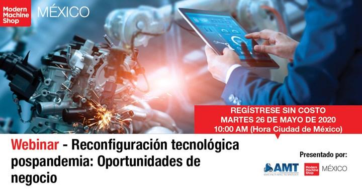 Webinar: Reconfiguración tecnológica pospandemia: Oportunidades de negocio