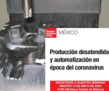 Webinar: Producción desatendida y automatización en época del coronavirus.