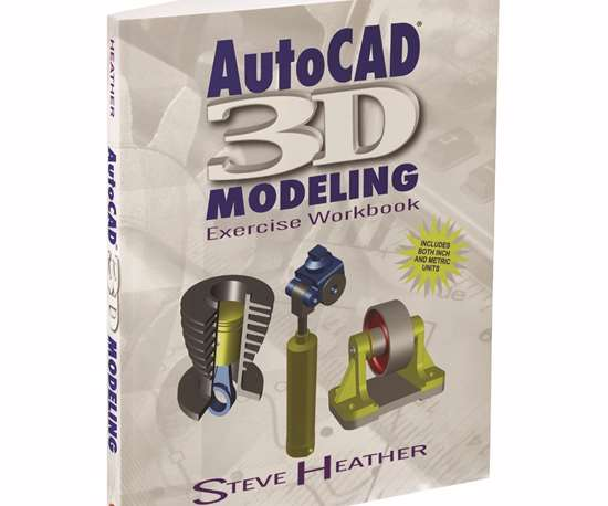 AutoCAD 3D Modeling Exercise Workbook