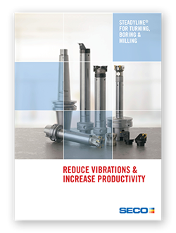 Reduce Cutting Tool Vibrations & Increase Productivity with Seco Steadyline